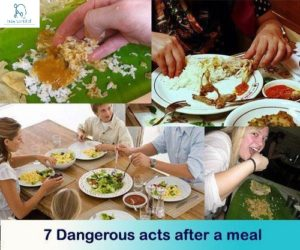 7 Dangerous after a meal